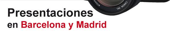 Presentaciones en Madrid y Barcelona