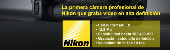 La primera cámara profesional  de Nikon que graba vídeo Full HD